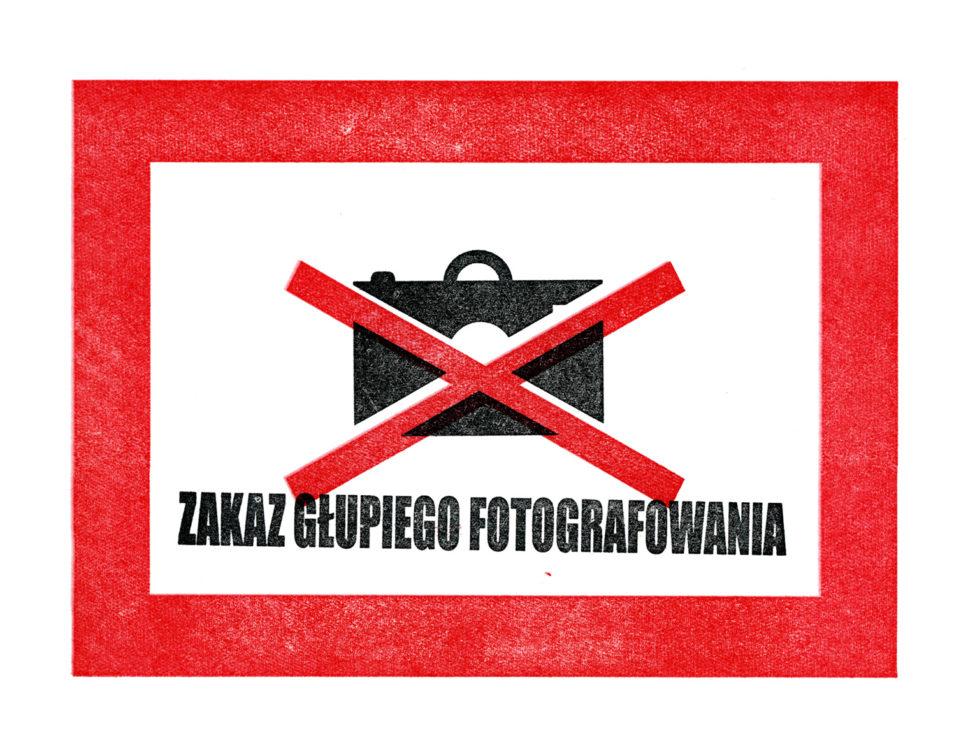Grafika reklamowa nowej edycji warsztatów fotograficznych - Zakaz głupiego fotografowania